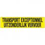 TRANSPORT EXCEPTIONNEL & UITZONDERLIJK VERVOER STICKER